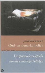 Kaft Joris Vercammen, Oud- en nieuw-katholiek