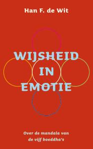 Kaft De Wit, Wijsheid in emotie