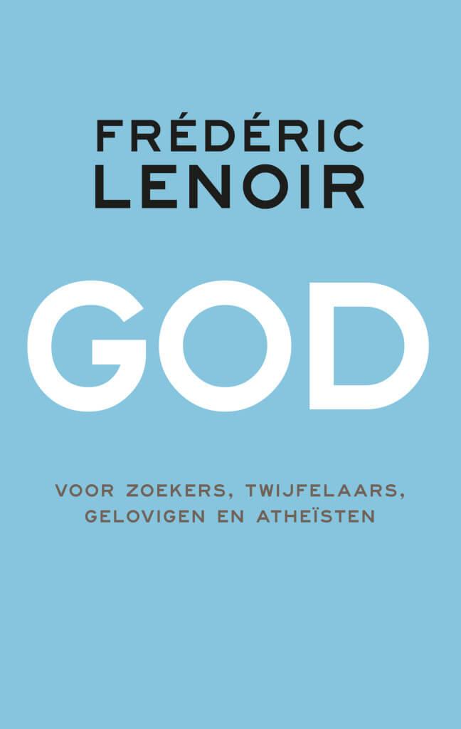 Kaft Frédéric Lenoir, God